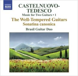 Castelnuovo-Tedesco: Music for Two Guitars, Vol. 1