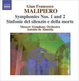 Gian Francesco Malipiero: Symphonies Nos. 1 & 2; Sinfonie del silenzio e della morte
