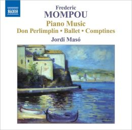 Frederic Mompou: Piano Music, Vol. 5