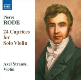 Pierre Rode: 24 Caprices for Solo Violin