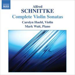 Alfred Schnittke: Complete Violin Sonatas