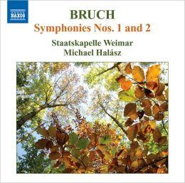 Bruch: Symphonies Nos. 1 & 2