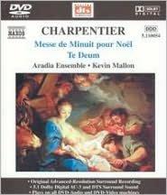 Charpentier: Messe de Minuit pour Noël; Te Deum [DVD Audio]