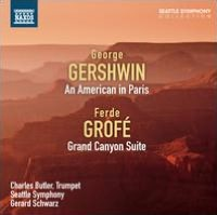 George Gershwin: An American in Paris; Ferde Grofé: Grand Canyon Suite