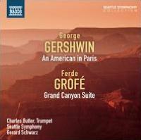 George Gershwin: An American in Paris; Ferde Grofé: Grand Canyon Suite