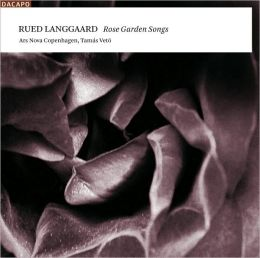 Rued Langgaard: Rose Garden Songs
