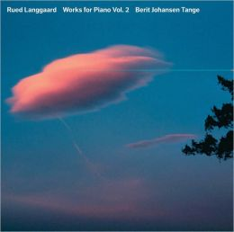 Rued Langgaard: Piano Works, Vol. 2
