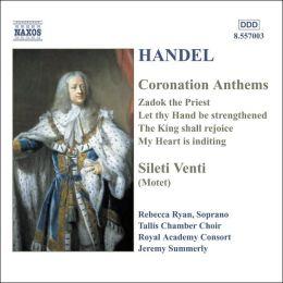 Handel: Coronation Anthems; Silete Venti