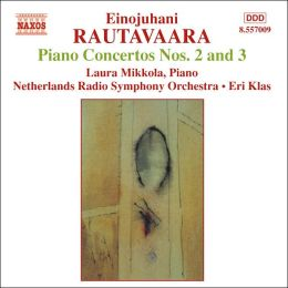 Rautavaara: Piano Concertos Nos. 2 and 3