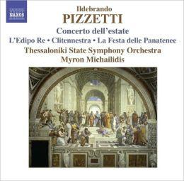Ildebrando Pizzetti: Concerto dell'estate; La Festa delle Panatenee
