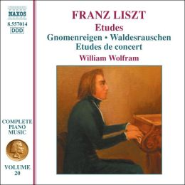Liszt: Etudes - Gnomenreigen; Waldesrauschen; Etudes de concert