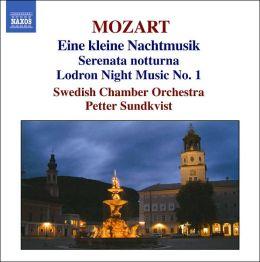 Mozart: Eine Kleine Nachtmusik, Serenata Notturna, etc.