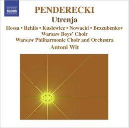 Penderecki: Utrenja