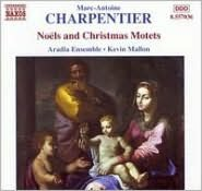 Charpentier: Noëls and Christmas Motets, Vol. 2