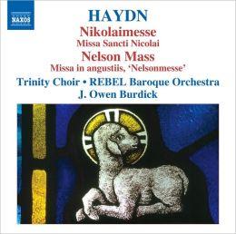 Haydn: Nikolaimesse; Nelson Mass