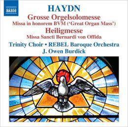 Haydn: Grosse Orgelsolomesse; Heiligmesse