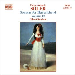 Soler: Sonatas for Harpsichord, Vol. 10