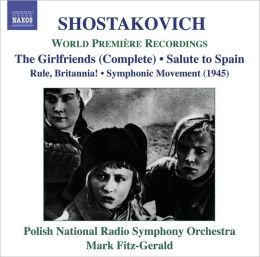 Shostakovich: The Girlfriends; Salute to Spain