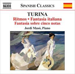 Turina: Ritmos; Fantasia italiana; Fantasía sobre cinco notas