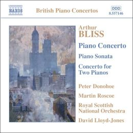 Bliss: Piano Concerto, Piano Sonata, Concerto for Two Pianos