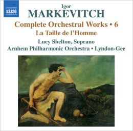 Igor Markevitch: Complete Orchestral Works, Vol. 6