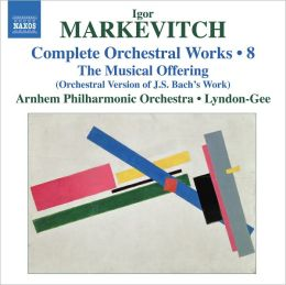 Markevitch: Complete Orchestral Works, Vol. 8