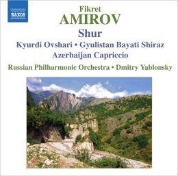 Fikret Amirov: Shur