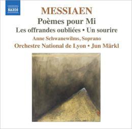 Messiaen: Poèmes pour Mi; Les offrandes oubliées; Un sourire