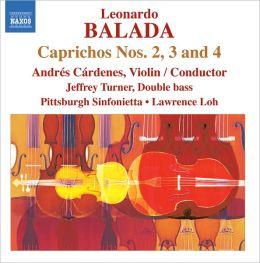 Leonardo Balada: Caprichos Nos. 2, 3 & 4