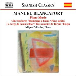 Manuel Blancafort: Piano Music