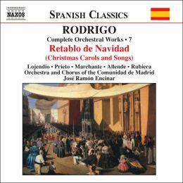Rodrigo: Complete Orchestral Works, Vol. 7