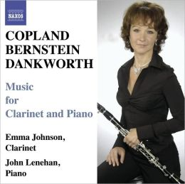 Copland, Bernstein, Dankworth: Music for Clarinet and Piano