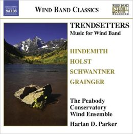 Trendsetters: Music For Wind Band