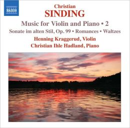 Christian Sinding: Music for Violin and Piano