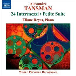 Alexandre Tansman: 24 Intermezzi; Petite Suite
