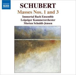 Schubert: Masses Nos. 1 & 3