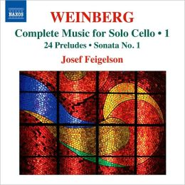 Mieczyslaw Weinberg: Complete Music for Solo Cello, Vol. 1