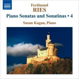Ferdinand Ries: Piano Sonatas and Sonatinas, Vol. 4
