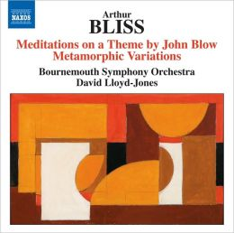 Arthur Bliss: Meditations on a Theme by John Blow; Metamorphic Variations
