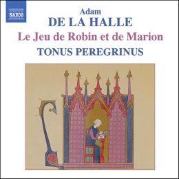Adam de la Halle: Le Jeu de Robin et de Marion