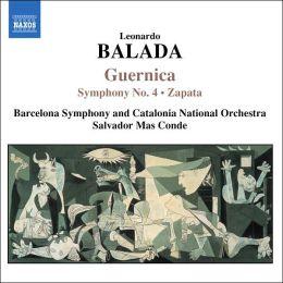Leonardo Balada: Guernica; Symphony No. 4; Zapata