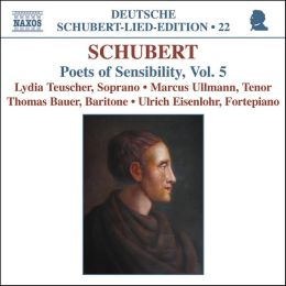 Schubert: Poets of Sensibility, Vol. 5