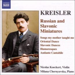 Kreisler: Russian and Slavonic Miniatures