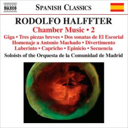 Rodolfo Halffter: Chamber Music, Vol. 2