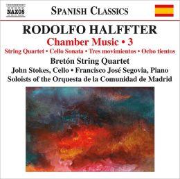 Rodolfo Halffter: Chamber Music, Vol. 3