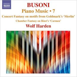 Ferruccio Busoni: Piano Music, Vol. 7