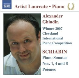 Alexander Ghindin: Winner 2007 Cleveland International Piano Competition
