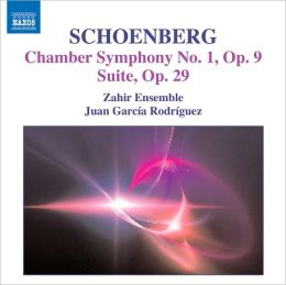 Schoenberg: Chamber Symphony No. 1, Op. 9; Suite, Op. 29