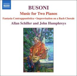 Busoni: Music for Two Pianos