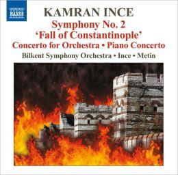 Kamran Ince: Symphony No. 2